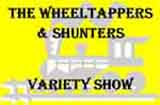 The Wheeltappers and Shunters Variety Show